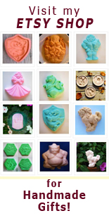 Visit my Etsy Shop for handmade stoneware cookie molds, decorative soaps and fabulous gifts!